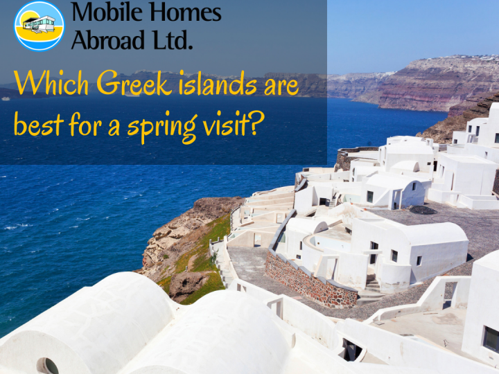 Which Greek islands are best for a spring visit?